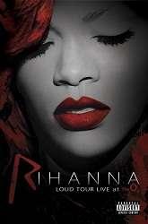 "Live Show ""Loud"" Của Rihanna Tại LonDon"